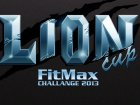 Lion Cup - Fitmax Challenge 2013 – NEMIROFF WORLD CUP 2013