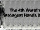 The 4th World's Strongest Hands 2013