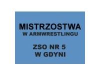IX MISTRZOSTWA ARMWRESTLINGU W ZSO NR 5